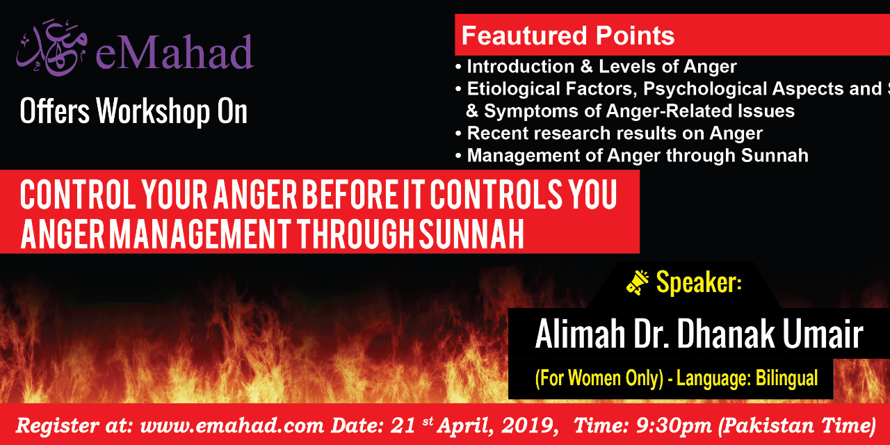 Control Your Anger Before It Controls You - Anger Management through Sunnah